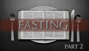 fasting part 2